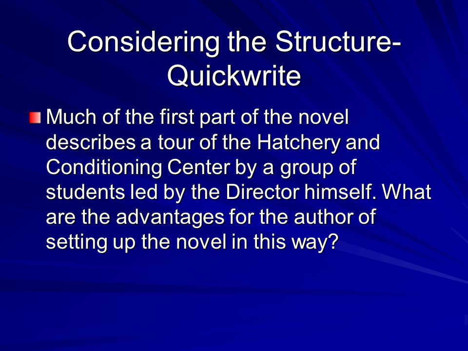 Considering the Structure-Quickwrite