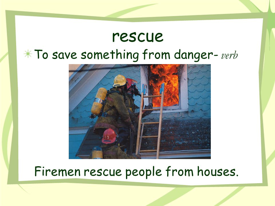 Firemen rescue people from houses.