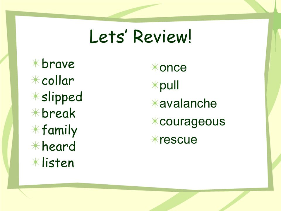 Lets' Review! once pull avalanche courageous rescue brave collar