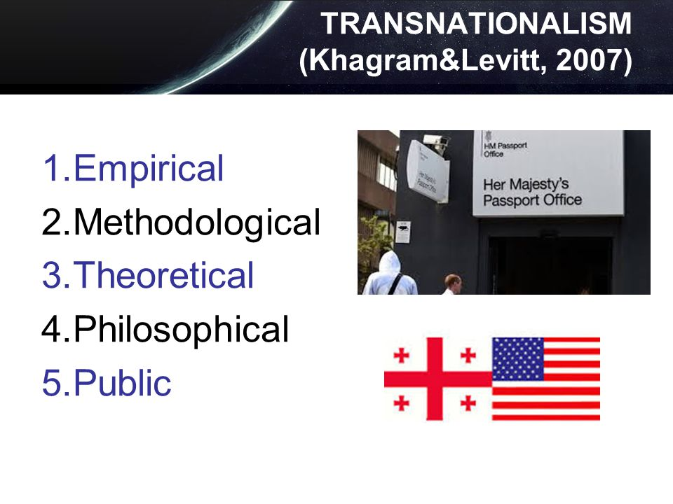 TRANSNATIONALISM (Khagram&Levitt, 2007)