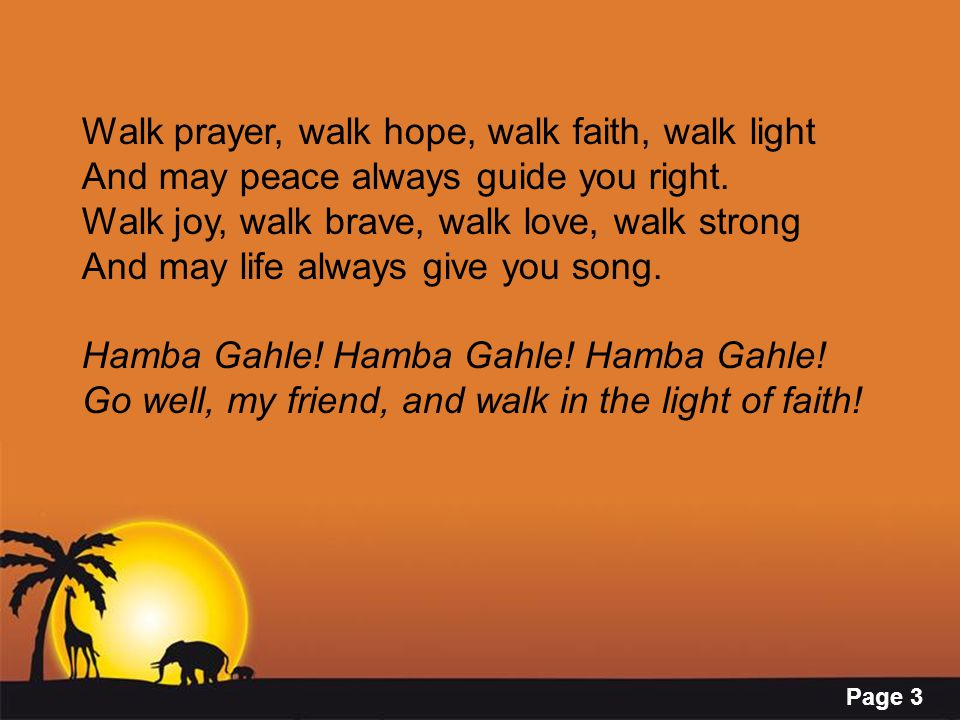 Walk prayer, walk hope, walk faith, walk light