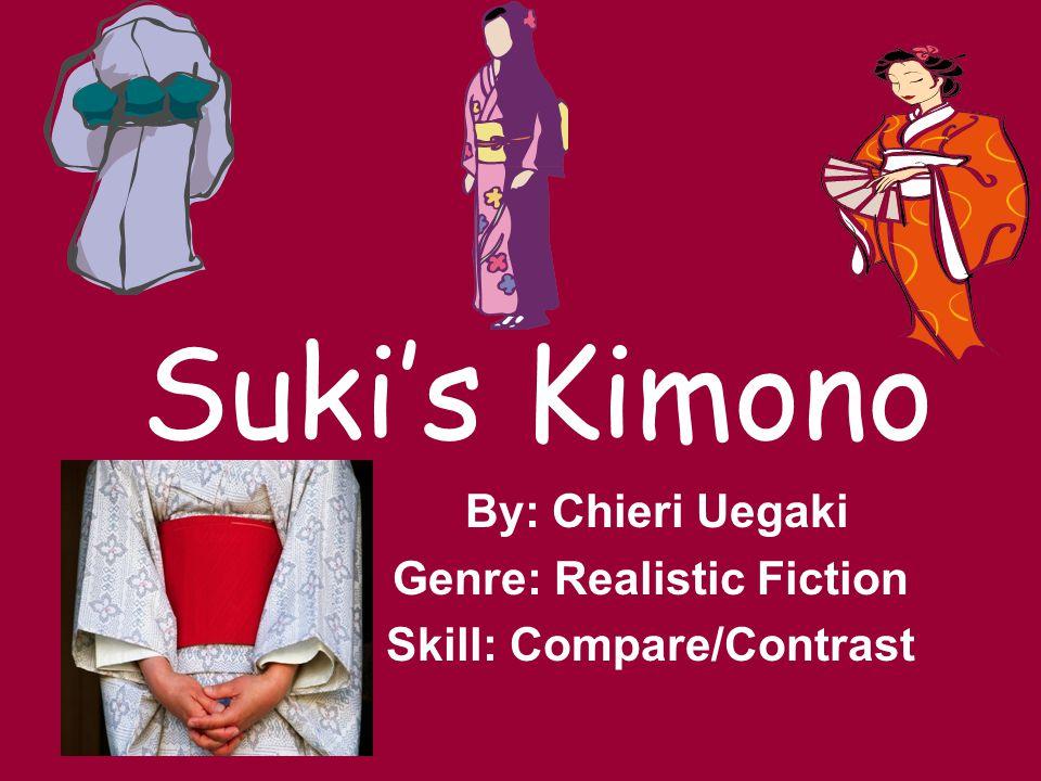 By: Chieri Uegaki Genre: Realistic Fiction Skill: Compare/Contrast