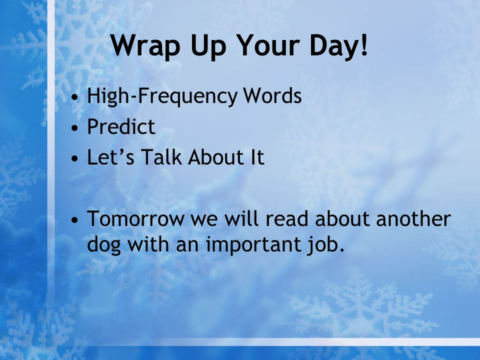 Wrap Up Your Day! High-Frequency Words Predict Let's Talk About It