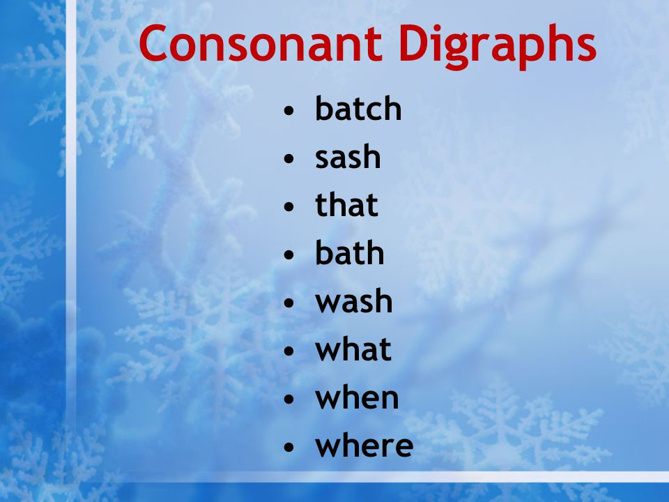 Consonant Digraphs batch sash that bath wash what when where