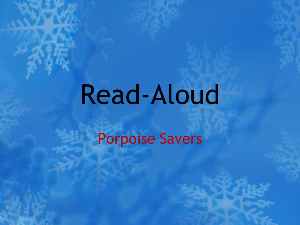 Read-Aloud Porpoise Savers