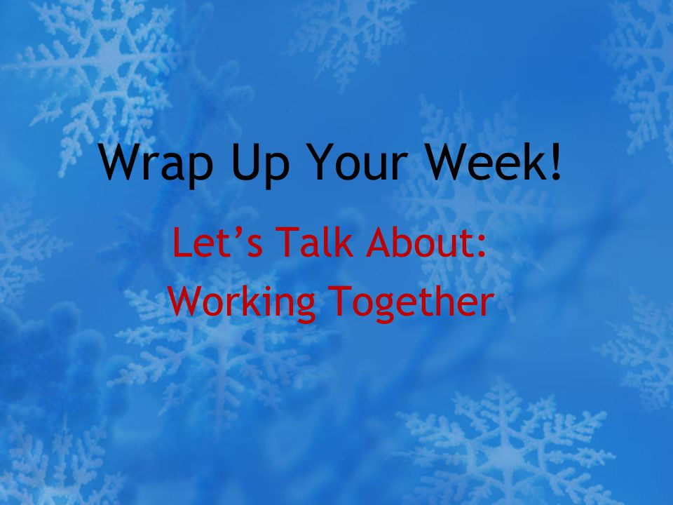 Let's Talk About: Working Together