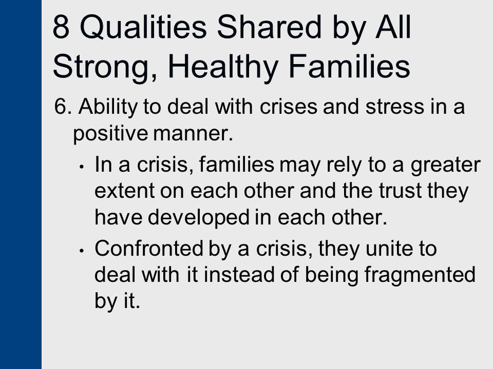 8 Qualities Shared by All Strong, Healthy Families
