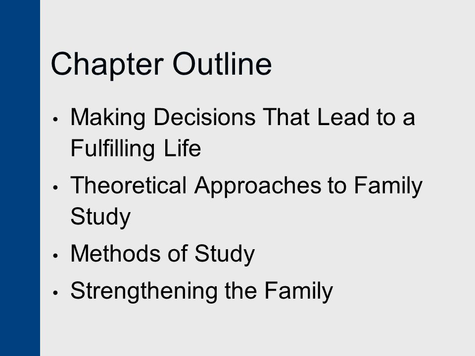 Chapter Outline Making Decisions That Lead to a Fulfilling Life