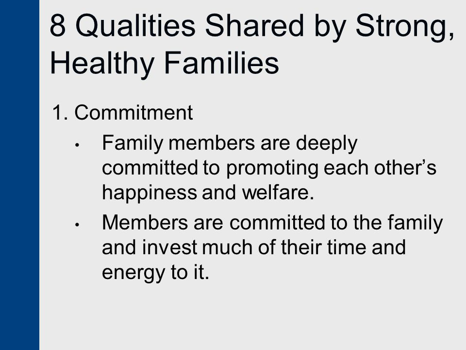 8 Qualities Shared by Strong, Healthy Families