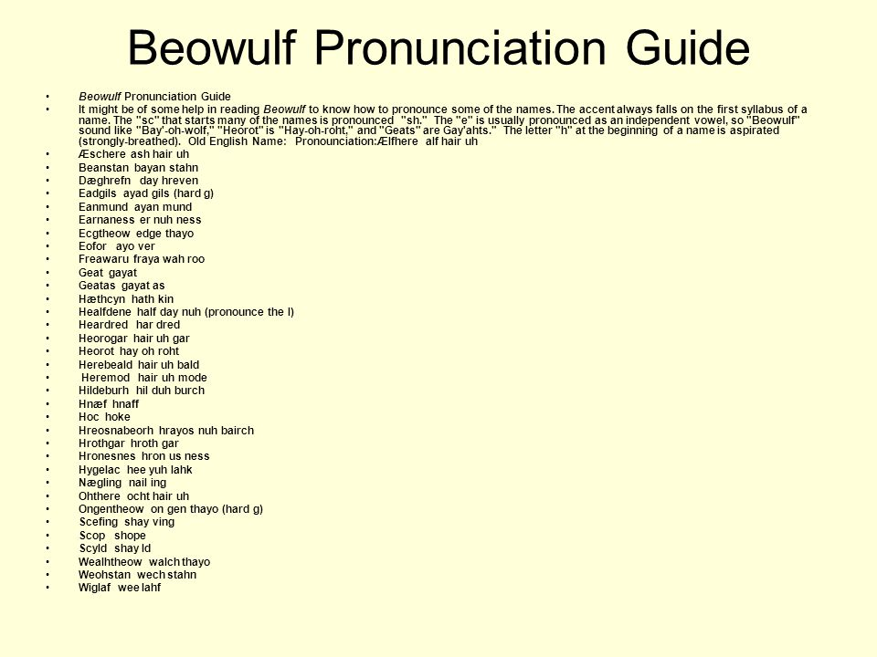 Beowulf Pronunciation Guide