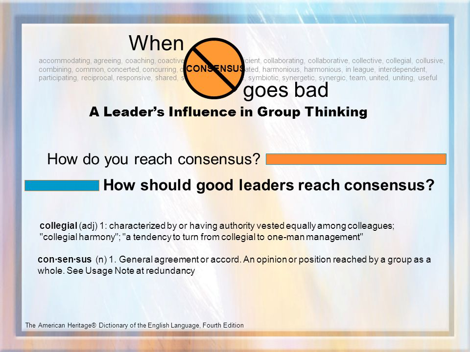 A Leader's Influence in Group Thinking