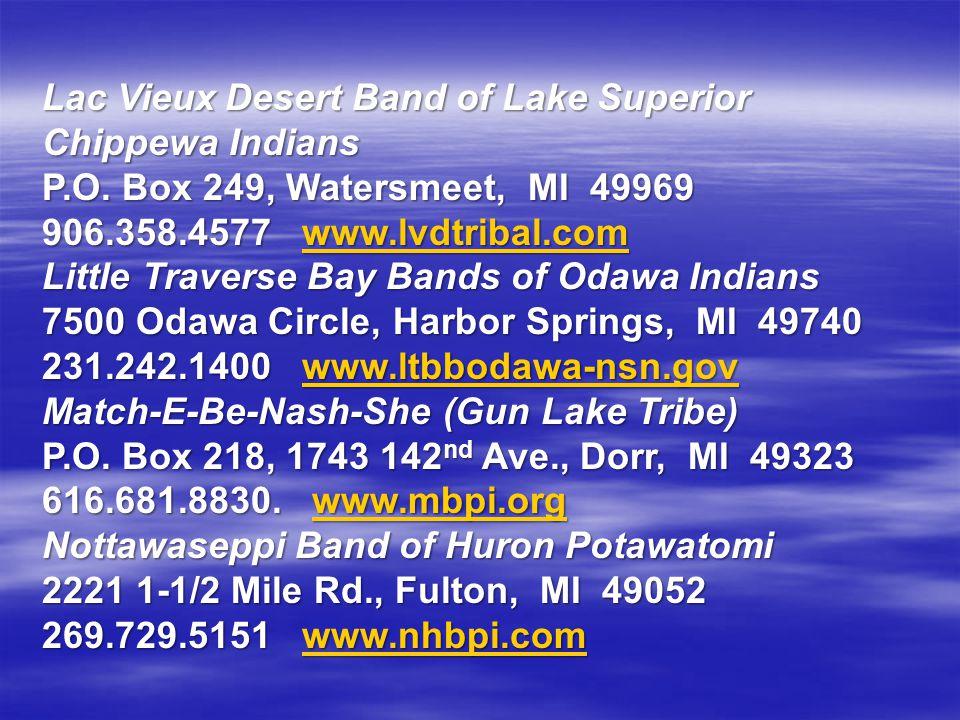 Lac Vieux Desert Band of Lake Superior Chippewa Indians P. O