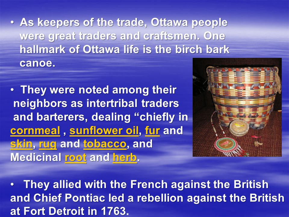 As keepers of the trade, Ottawa people