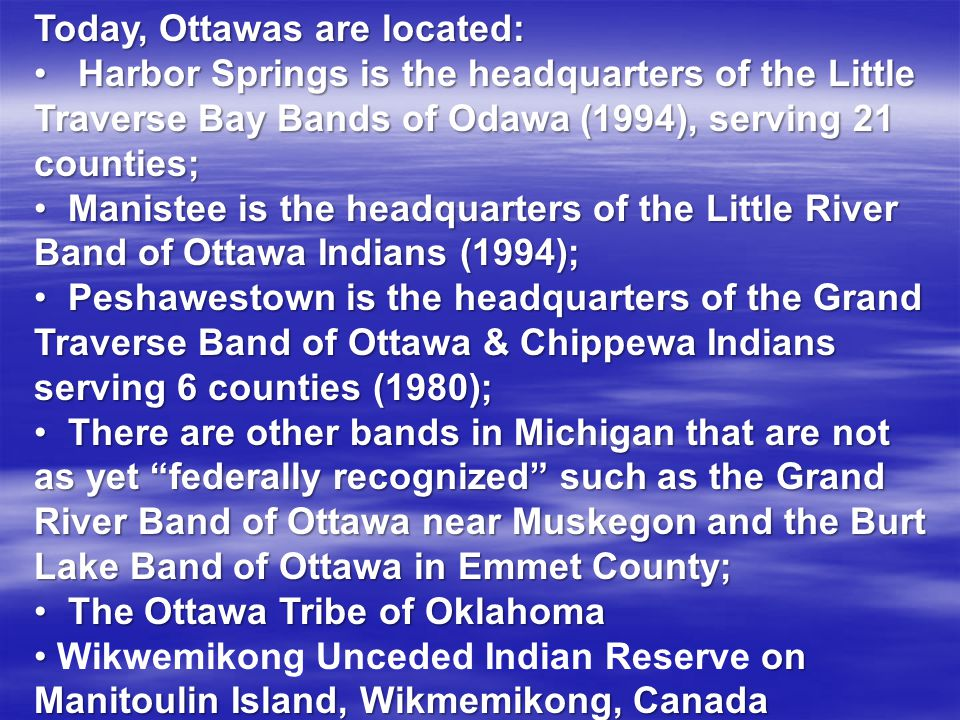 Today, Ottawas are located: