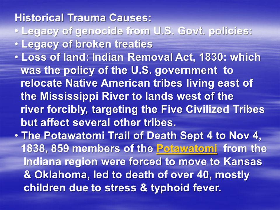 Historical Trauma Causes: