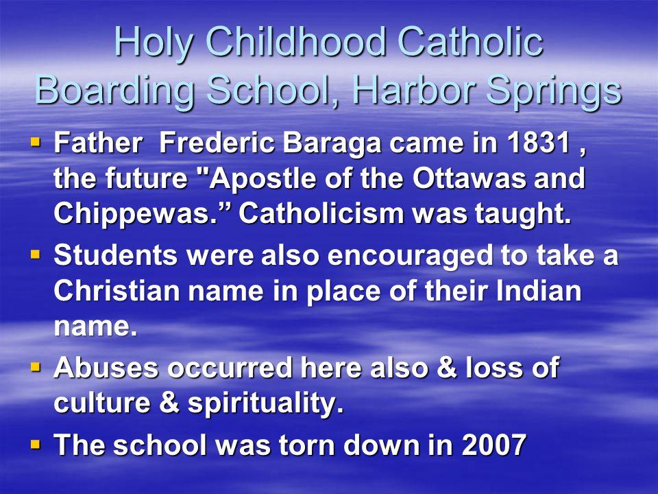 Holy Childhood Catholic Boarding School, Harbor Springs