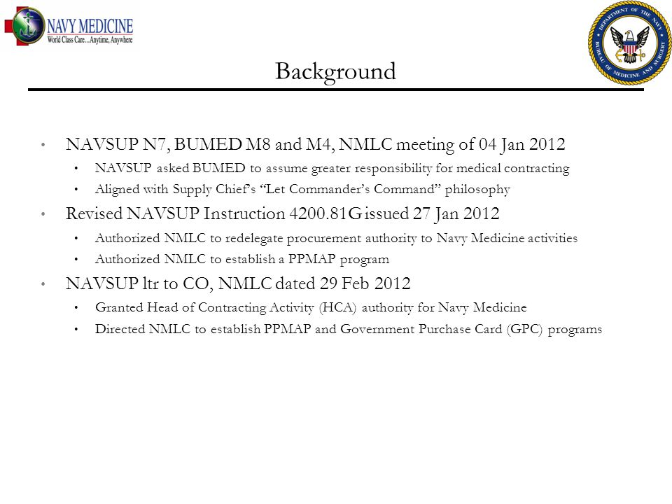 Background NAVSUP N7, BUMED M8 and M4, NMLC meeting of 04 Jan 2012