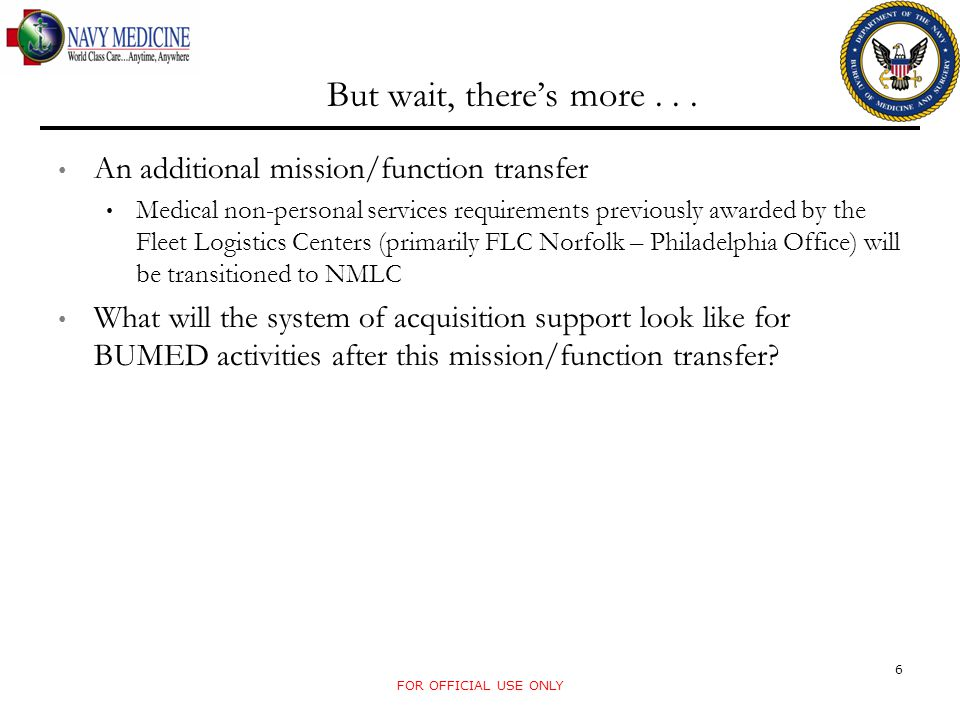 But wait, there's more . . . An additional mission/function transfer