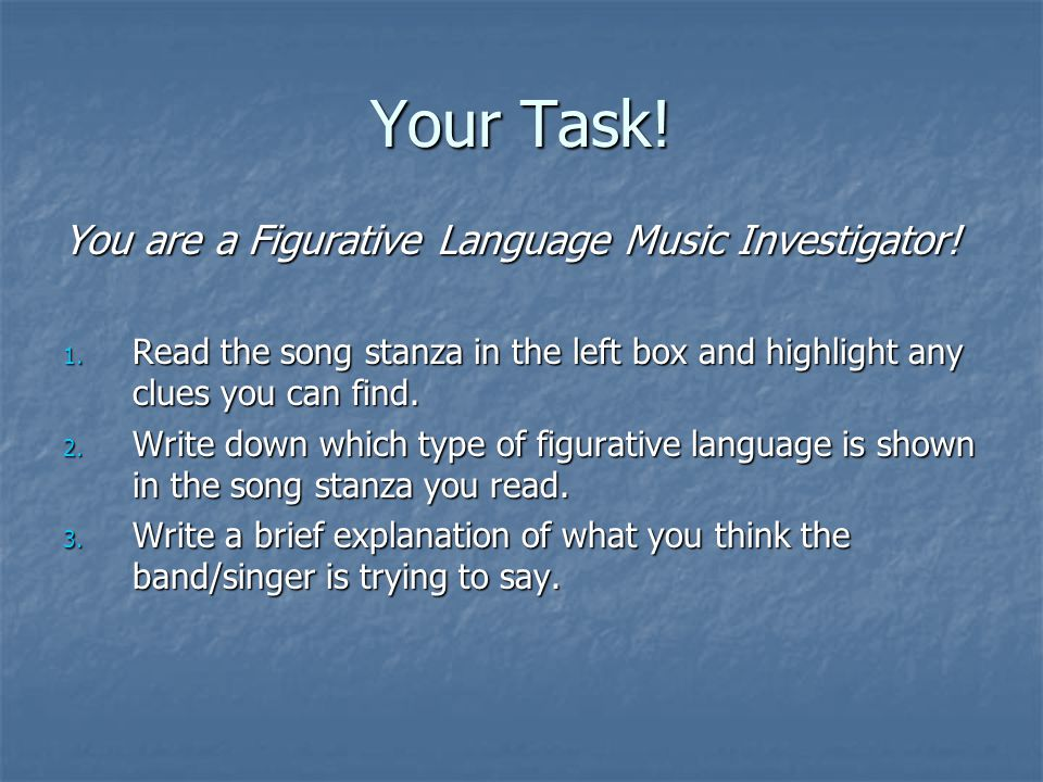 Your Task! You are a Figurative Language Music Investigator!