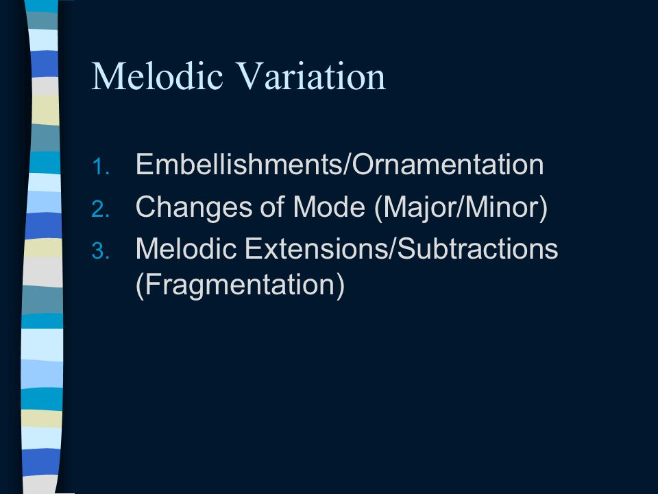Melodic Variation Embellishments/Ornamentation