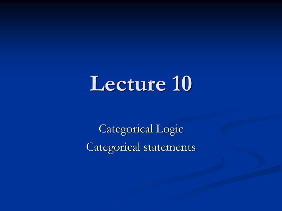 Categorical Logic Categorical statements