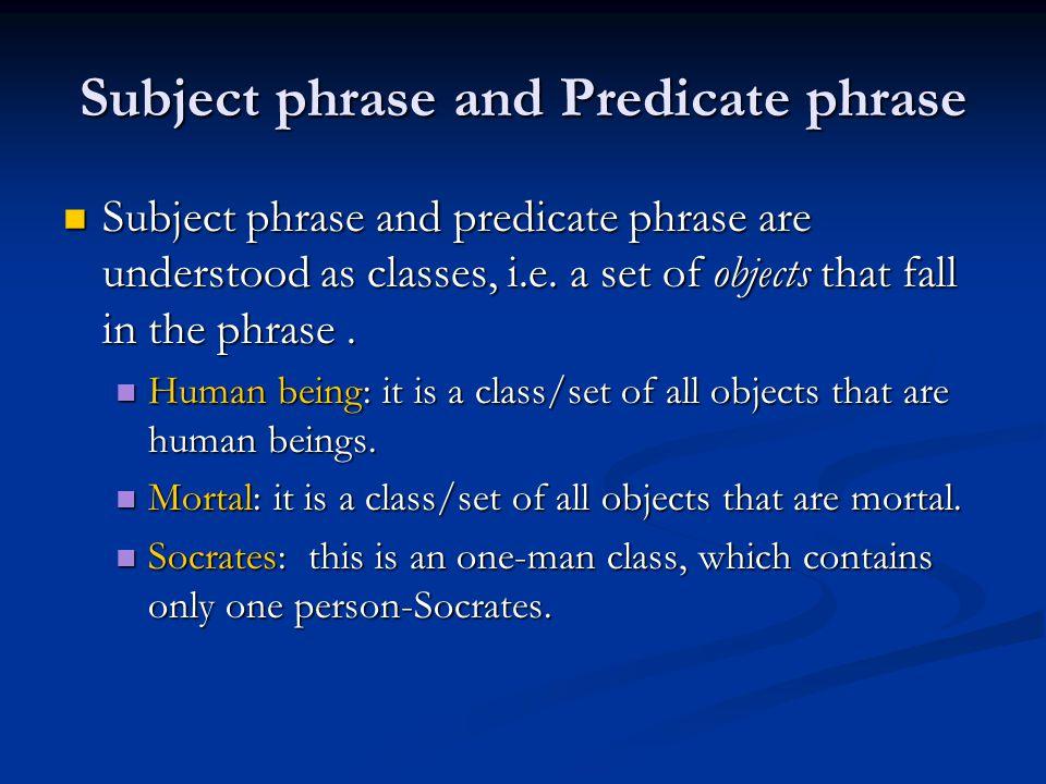 Subject phrase and Predicate phrase