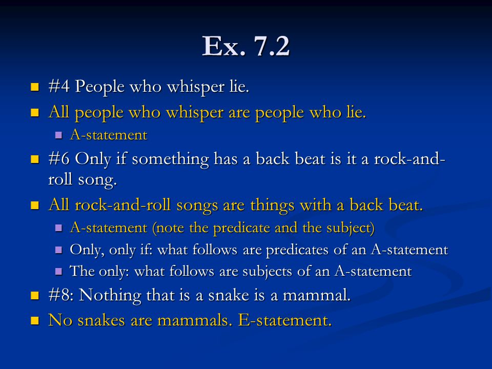 Ex. 7.2 #4 People who whisper lie.