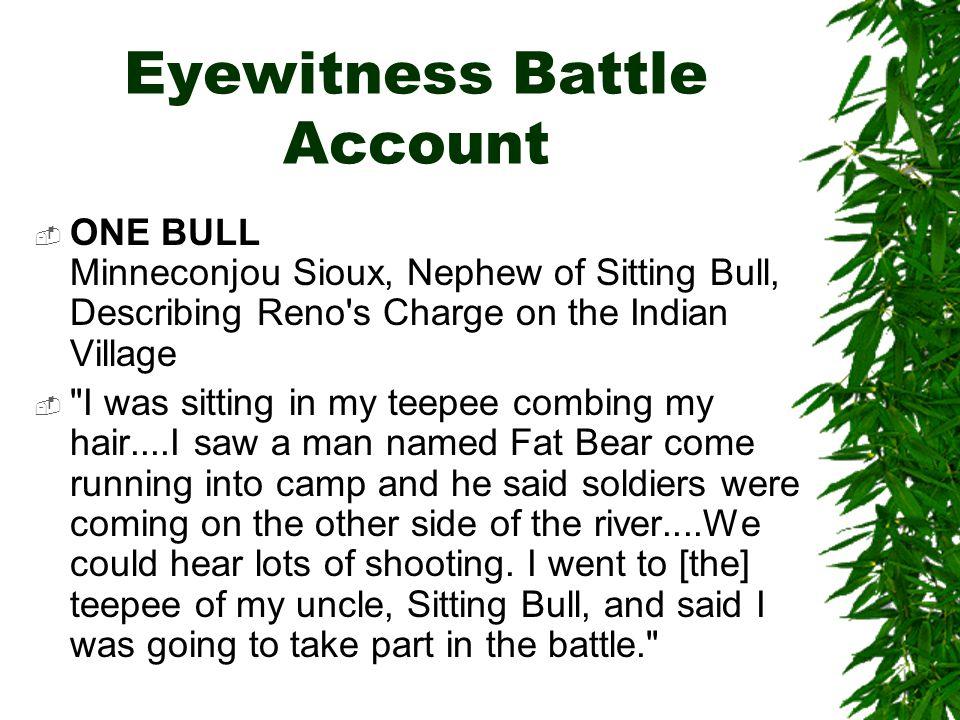 Eyewitness Battle Account