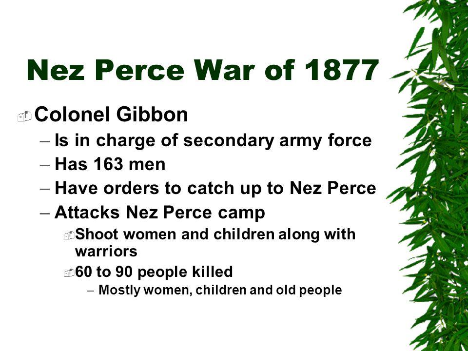 Nez Perce War of 1877 Colonel Gibbon