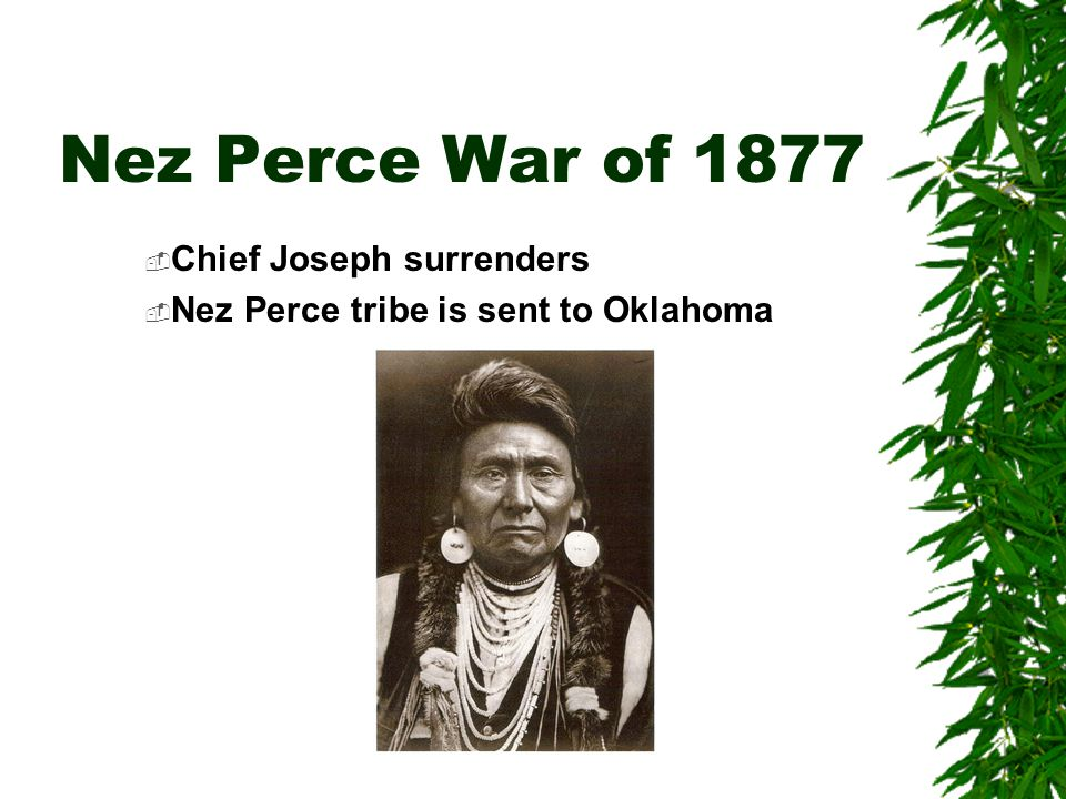 Nez Perce War of 1877 Chief Joseph surrenders