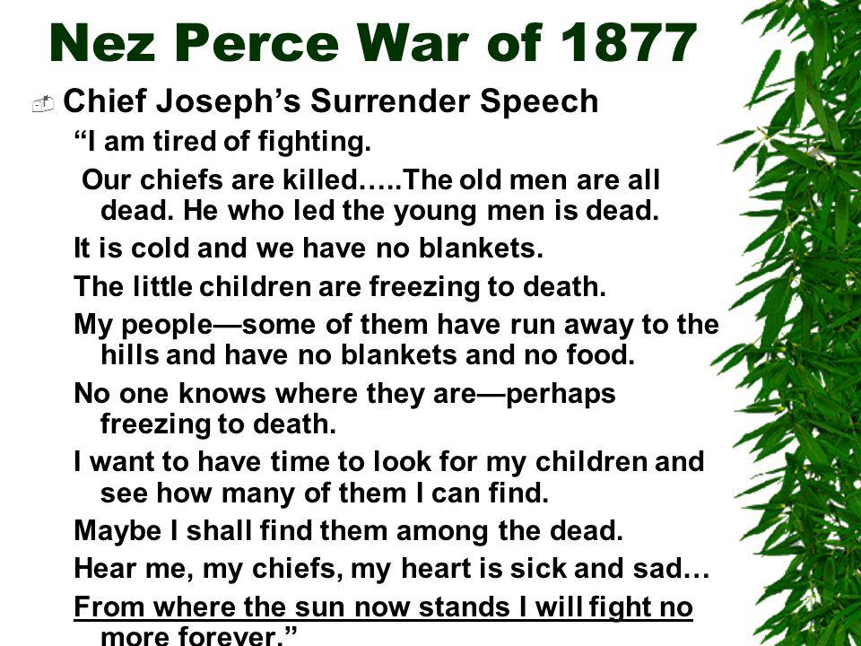 Nez Perce War of 1877 Chief Joseph's Surrender Speech