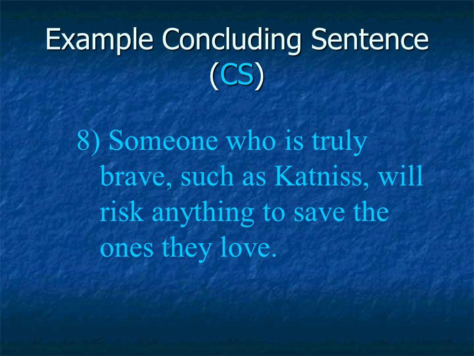 Example Concluding Sentence (CS)