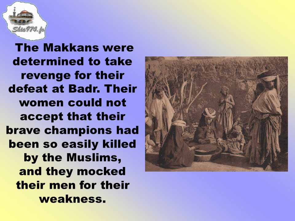 and they mocked their men for their weakness.