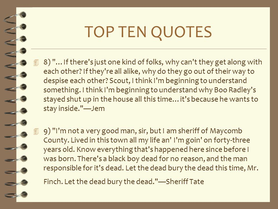 TOP TEN QUOTES