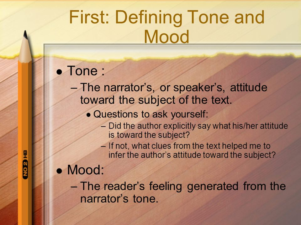 First: Defining Tone and Mood