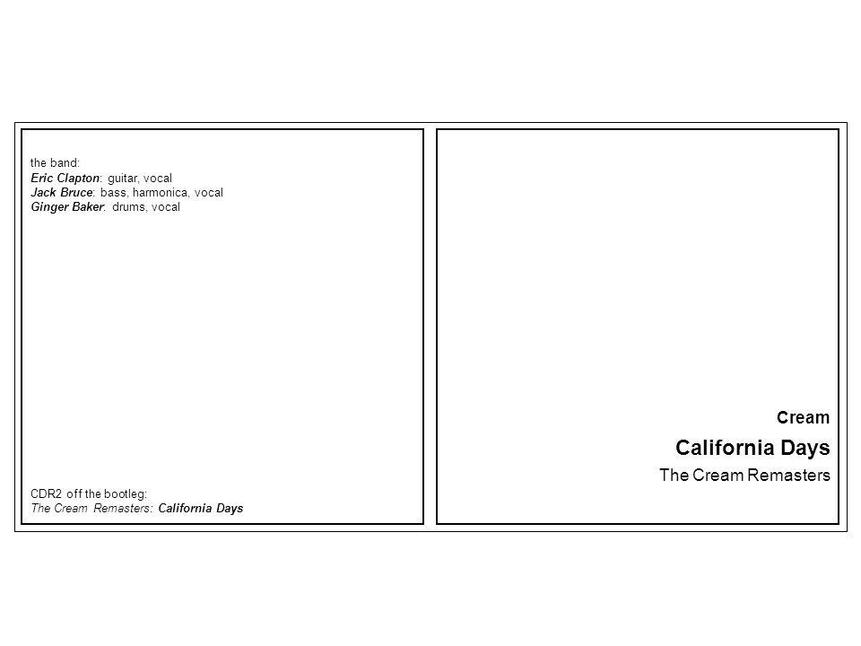 California Days Cream The Cream Remasters the band: