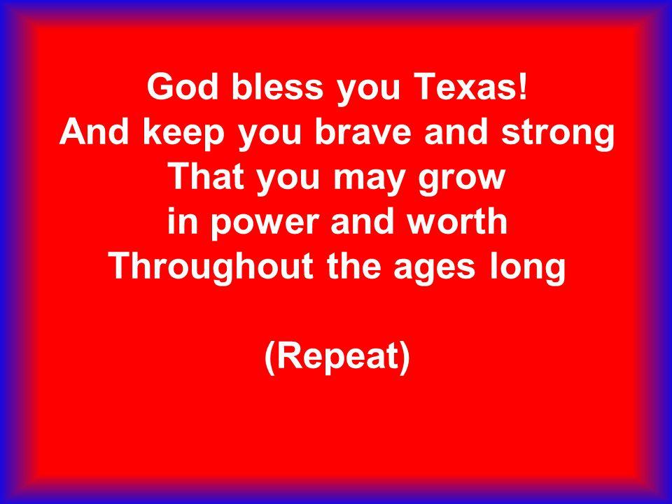 God bless you Texas.
