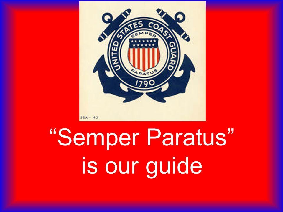 Semper Paratus is our guide