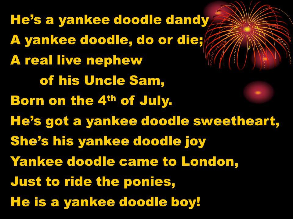 He's a yankee doodle dandy