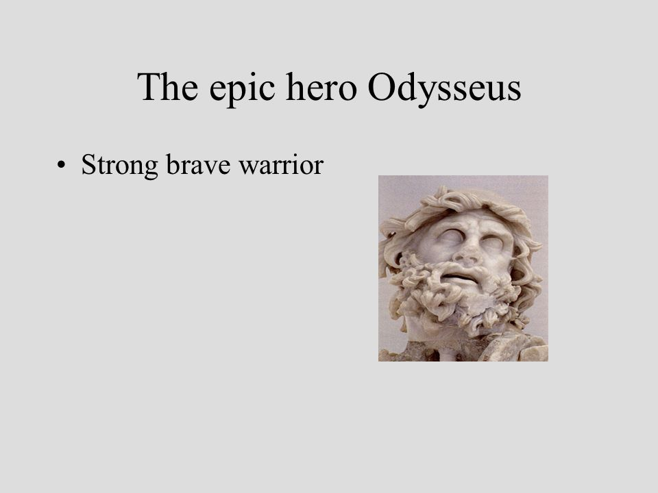 The epic hero Odysseus Strong brave warrior