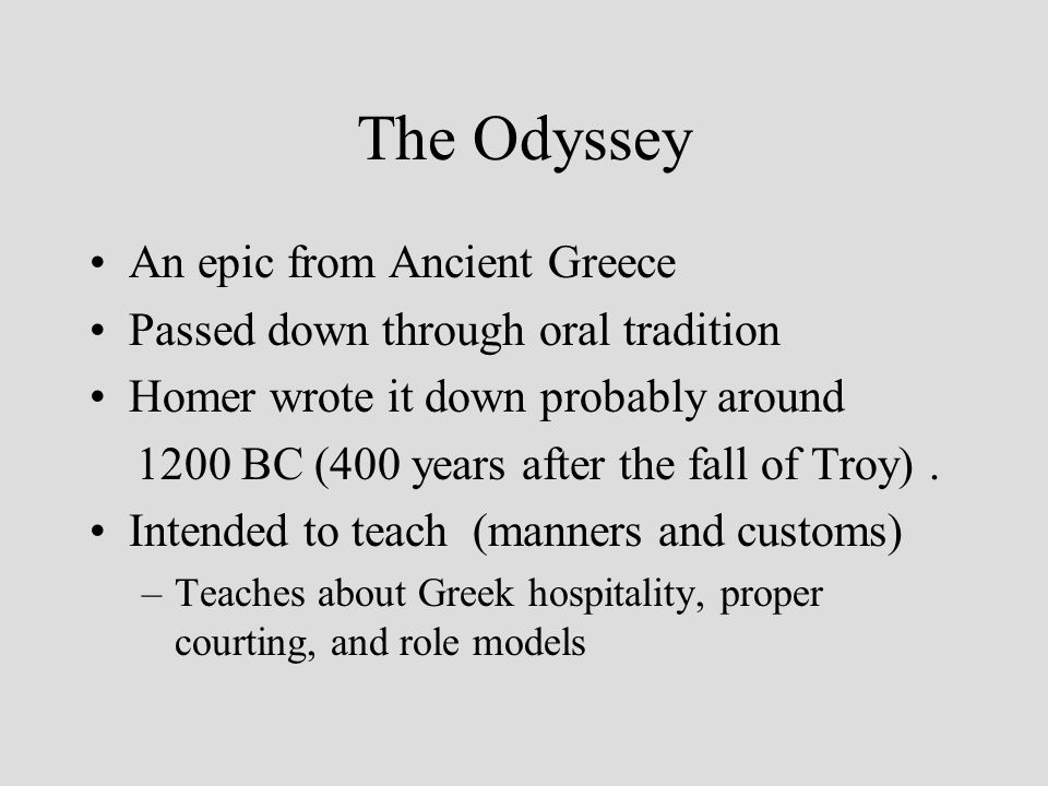 The Odyssey An epic from Ancient Greece