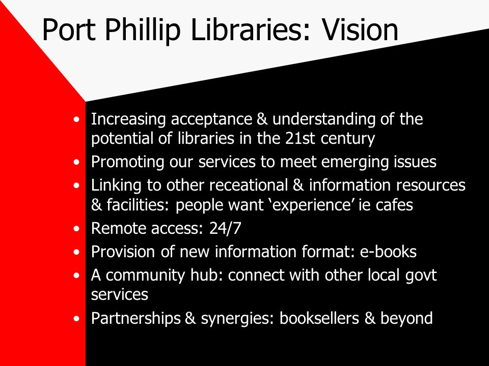 Port Phillip Libraries: Vision