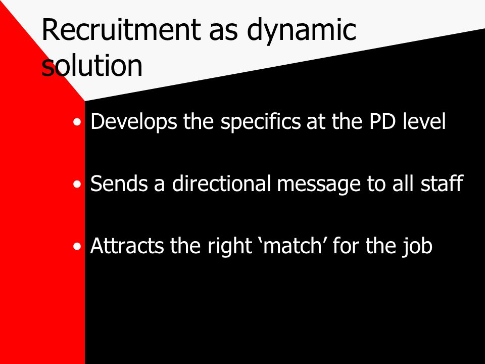 Recruitment as dynamic solution