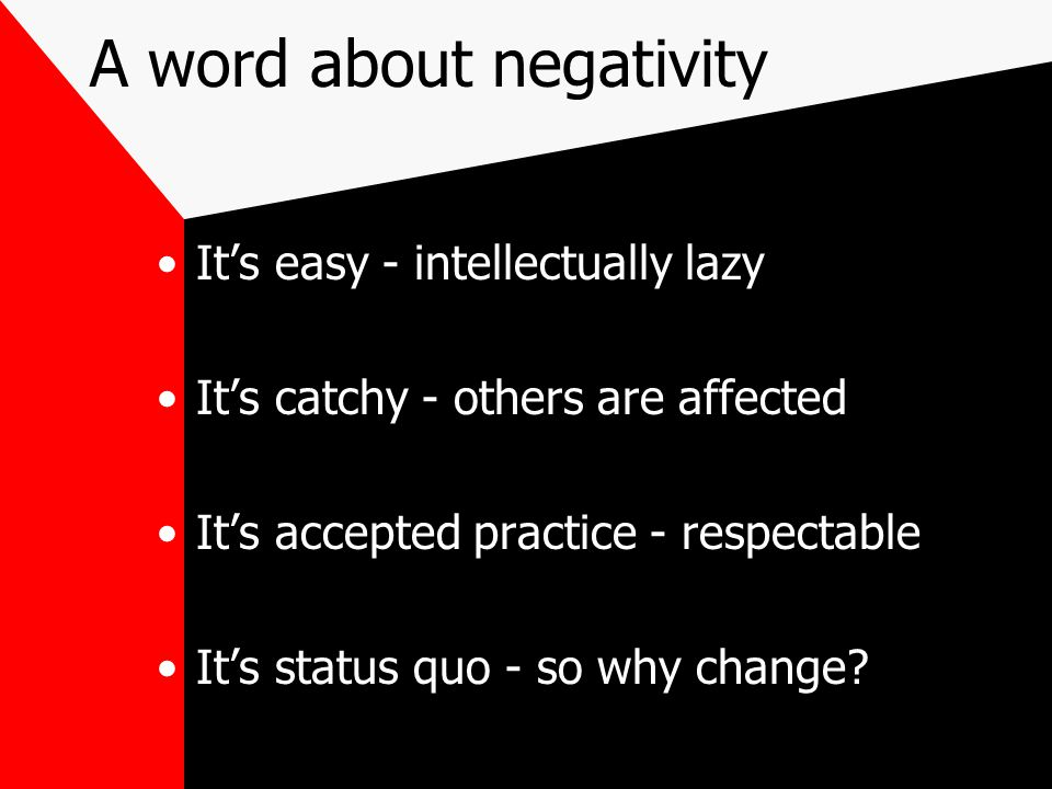 A word about negativity