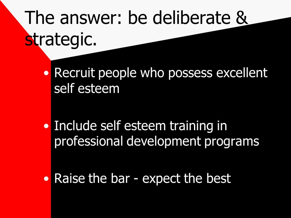 The answer: be deliberate & strategic.