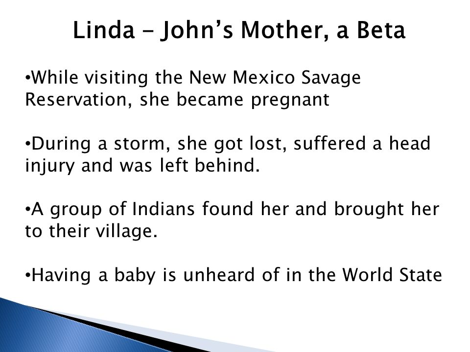 Linda - John's Mother, a Beta