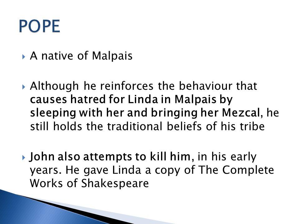 POPE A native of Malpais