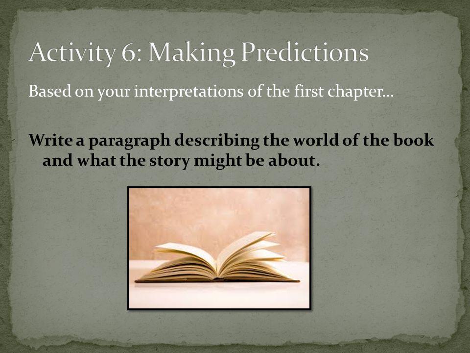 Activity 6: Making Predictions