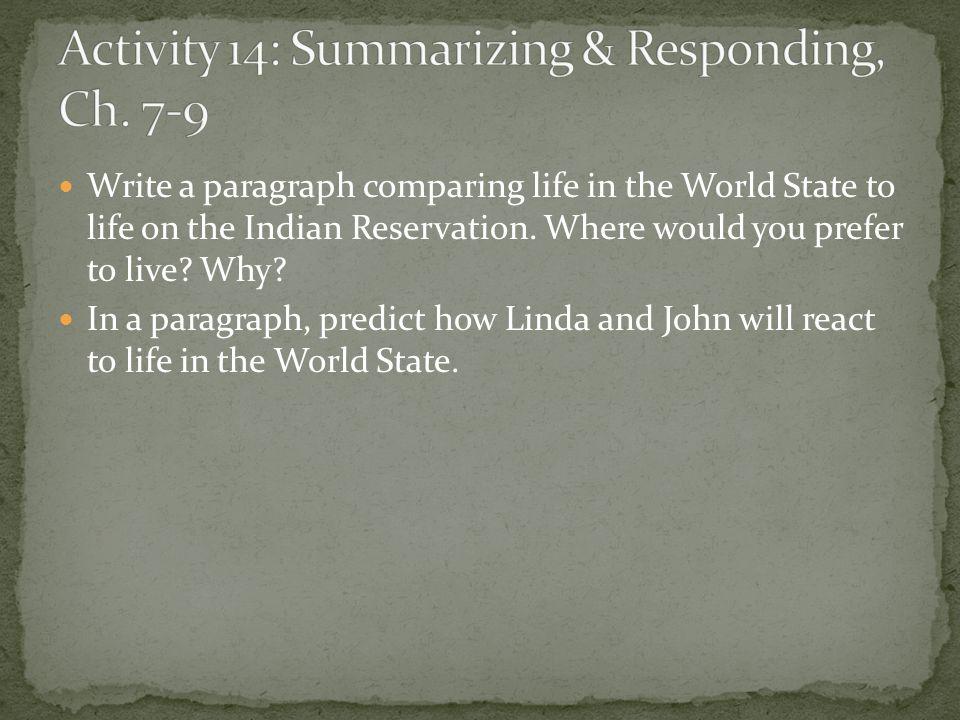 Activity 14: Summarizing & Responding, Ch. 7-9