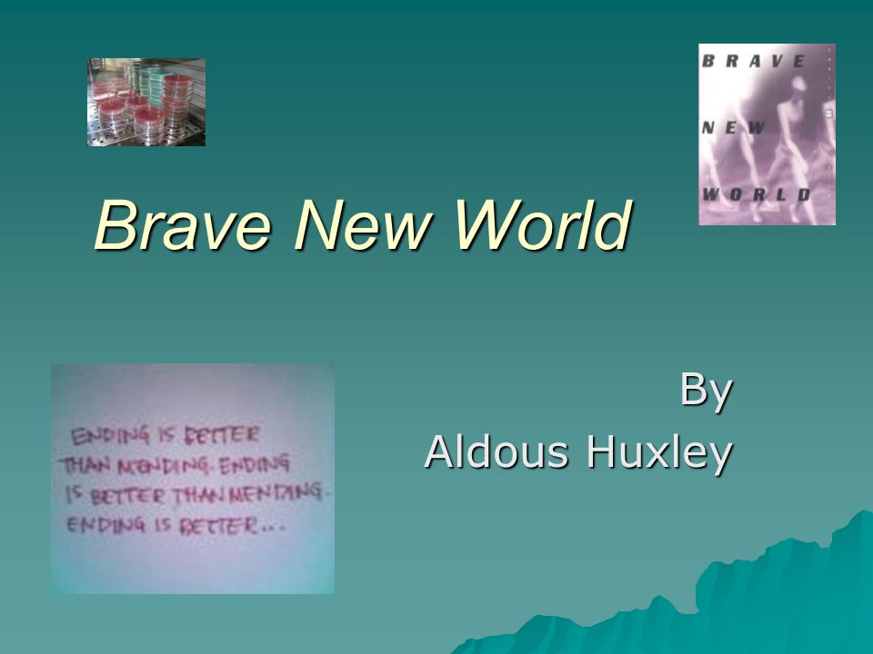 literary criticism brave new world aldous huxley This essay examines the reactionary criticism of english writer aldous huxley to the sound film the jazz singer it states that huxley's violent response to the film is a window onto a key moment in the history of cinema, when articles such as silence is golden  and the movies commit suicide .